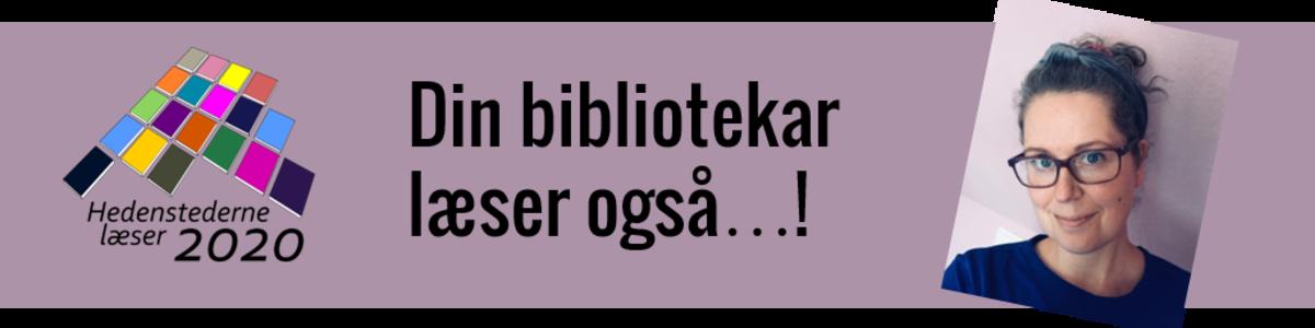 tekst, din bibliotekar læser også