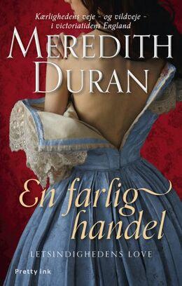 Meredith Duran: En farlig handel