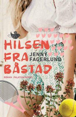 Jenny Fagerlund: Hilsen fra Båstad