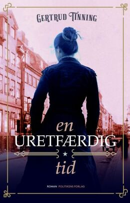 Gertrud Tinning: En uretfærdig tid