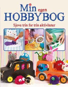 Jane Bull: Min egen hobbybog : sjove trin for trin aktiviteter for børn