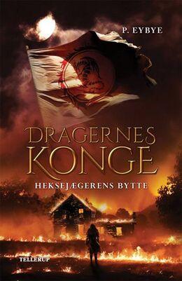 Pernille Eybye: Heksejægerens bytte