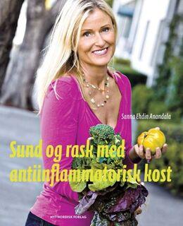 Sanna Ehdin Anandala (f. 1961): Sund og rask med antiinflammatorisk kost
