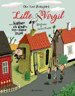 Ole Lund Kirkegaard, Rasmus Bregnhøi: Lille Virgil hjælper en ene-og-alene stork