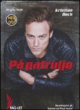 Kristian Bech (f. 1975-12-09): På patrulje (mp3)