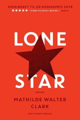 Mathilde Walter Clark: Lone Star