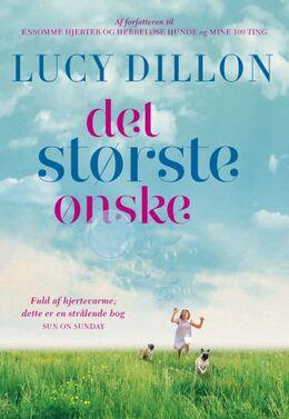 Lucy Dillon: Det største ønske
