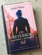 """Gertrud Tinnings bog """"En uretfærdig tid"""""""