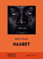 Mich Vraa: Haabet : 1787-1825. Bind 2 (Magnumbøger)